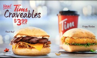 Tims Craveables! at Tim Hortons