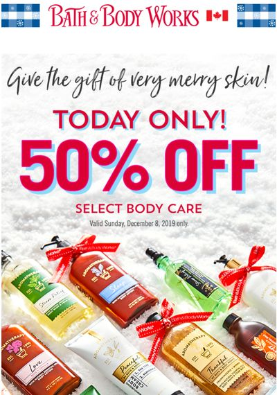 Bath & Body Works Canada Coupons: Save 50% offSelect Body CareToday + Save $10 Off $30 with Coupon + More