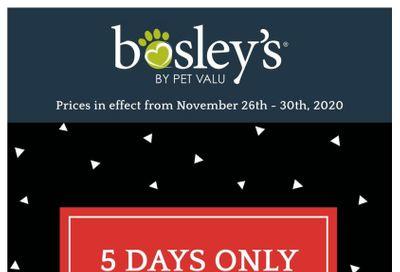 Bosley's by PetValu Black Friday Flyer November 26 to 30