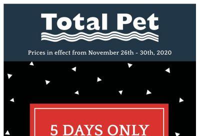 Total Pet Black Friday Flyer November 26 to 30