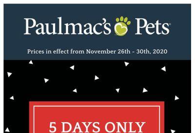Paulmac's Pets Black Friday Flyer November 26 to 30