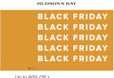 Hudson's Bay CanadaBlack Friday Sale: Save up to 60% off + FREE Shipping