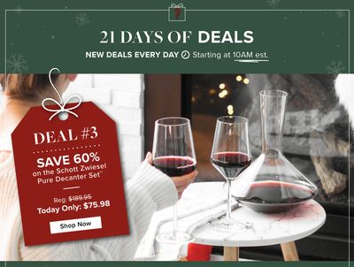 Linen Chest Canada 21 Days of Deals:Today, Save 60% offSchott Zwiesel Pure Decanter Set, with Coupon Code