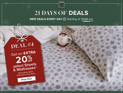 Linen Chest Canada 21 Days of Deals:Today, Save an extra 20% off Select Sheets & Mattresses, with Coupon Code