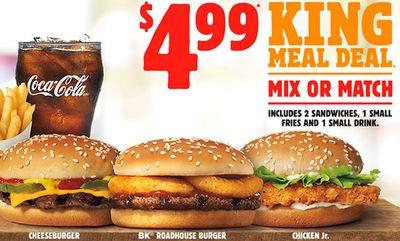 $4.99 King Meal Deal at Burger King