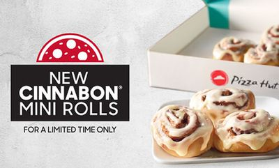New! Cinnabon® Mini Rolls at Pizza Hut