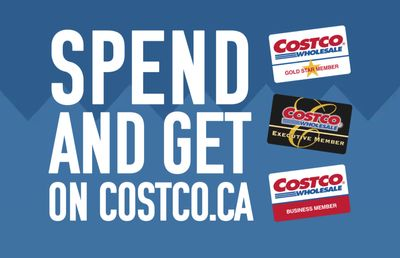 Costco Canada Spend And Get Event Sale: Today, Get $100 – $200.00 Online Voucher When You Shop Online Using Coupon Code
