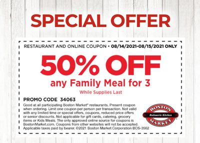August 15 Only: Rotisserie Rewards Members Check Your Inbox for a Special 50% Off Your Family Meal for 3 Coupon at Boston Market