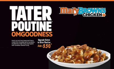 Tater Poutine! at Mary Brown's