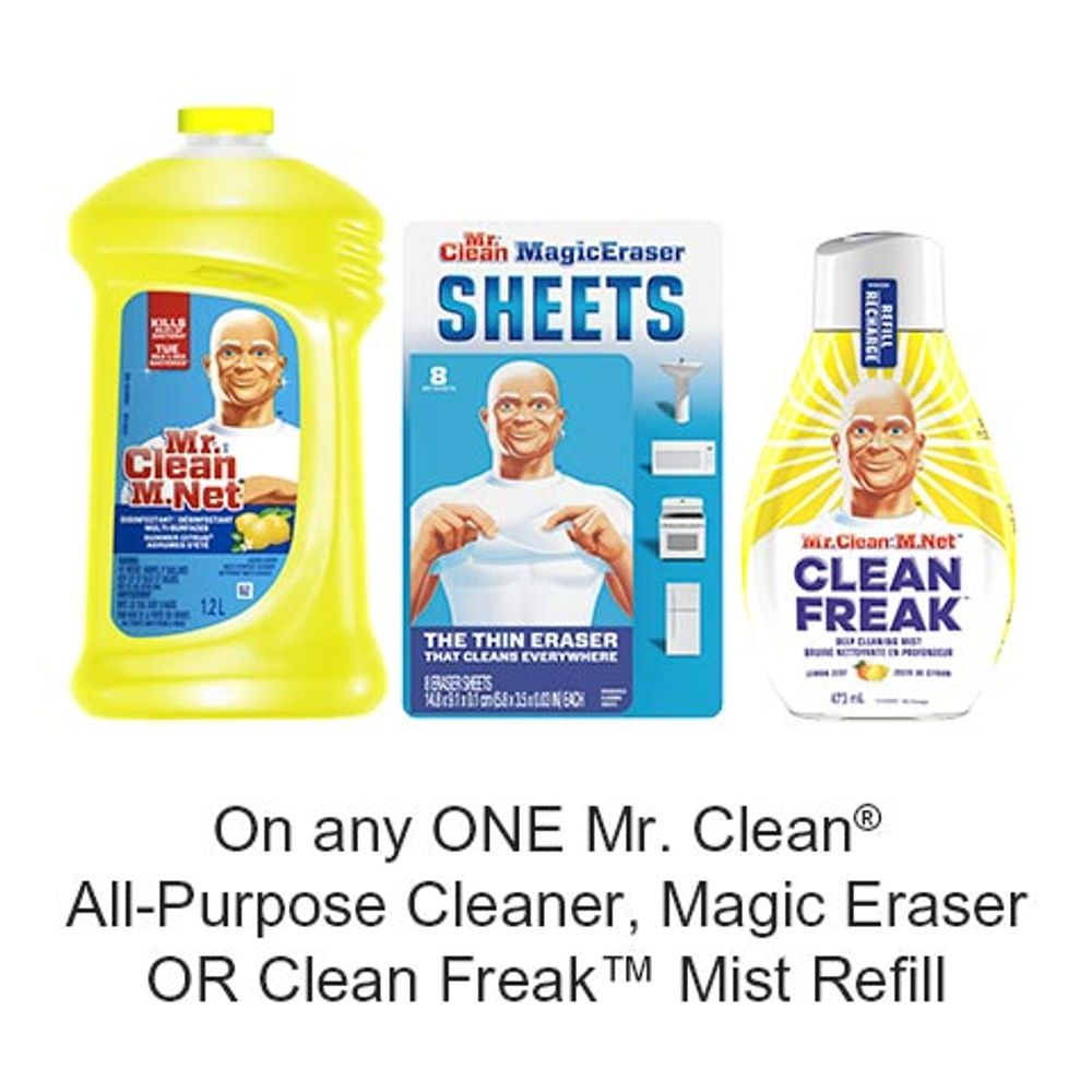 Save 50¢ when you buy any ONE Mr. Clean All-Purpose Cleaner, Magic Eraser OR Clean Freak Mist Refill (excludes trial/travel size, value/gift/bonus packs)