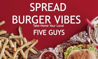 SPREAD BURGER VIBES at Five Guys