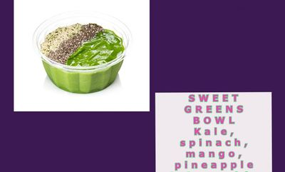 Sweet Greens Bowl at Booster Juice