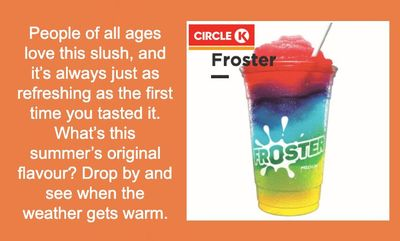 Feel Fun! Get a Froster at Circle K