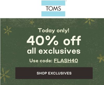 TOMS Canada Pre Black Friday Sale: Today, Save 40% off All Exclusives with Coupon Code