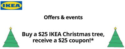 IKEA Canada Promotions: Buy a $25 IKEA Christmas Tree and Receive a $25 Coupon!