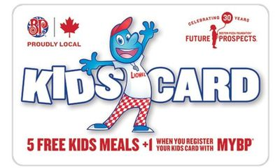 Kids Cards! Free Meals! at Boston Pizza