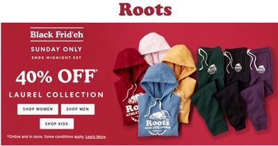 Roots Canada Black Friday 2019 Today's Deals: Save 40% off Laurel Collection + 30% Off Everything