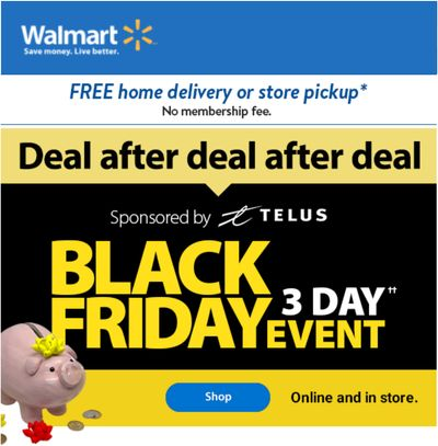 Walmart Canada Canada Black Friday 3 Day Event: Great Saving Ends Today!